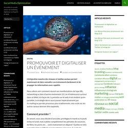 Promouvoir et digitaliser un événement