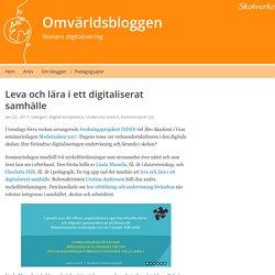 Leva och lära i ett digitaliserat samhälle – Omvärldsbloggen