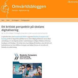 Ett kritiskt perspektiv på skolans digitalisering – Omvärldsbloggen