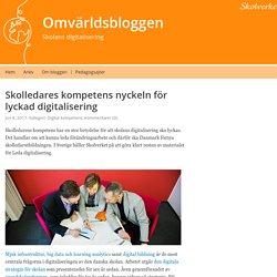 Skolledares kompetens nyckeln för lyckad digitalisering – Omvärldsbloggen