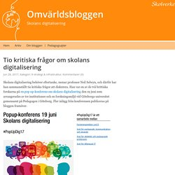 Tio kritiska frågor om skolans digitalisering – Omvärldsbloggen