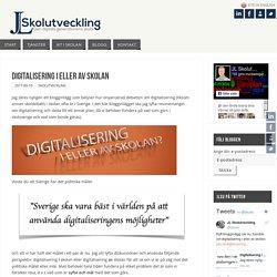 Digitalisering i eller av skolan – JL Skolutveckling