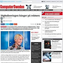 Digitaliseringen hänger på rektorn - Computer Sweden