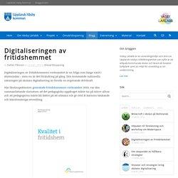 Digitaliseringen av fritidshemmet - Väsby Lärlabb