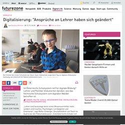 """Digitalisierung: """"Ansprüche an Lehrer haben sich geändert"""""""
