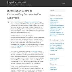 Digitalización Centro de Conservación y Documentación Audiovisual