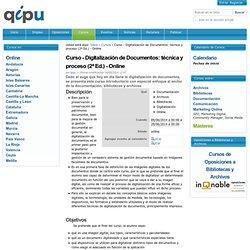 Curso - Digitalización de Documentos: técnica y proceso (2ª Ed.) - Online