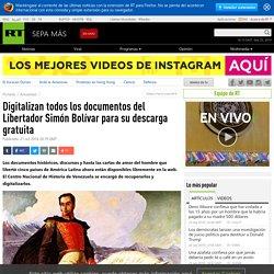Digitalizan todos los documentos del Libertador Simón Bolívar para su descarga gratuita