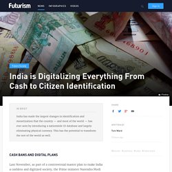 India's Digitising Everything From Cash to Citizen Identification