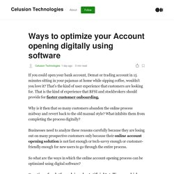 Ways to optimize your Account opening digitally using software