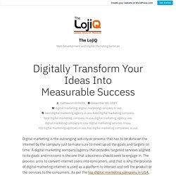 Digitally Transform Your Ideas Into Measurable Success