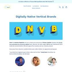 Digitally Native Vertical Brands – Alcoool