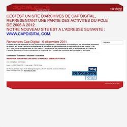 Rencontres Cap Digital 2011