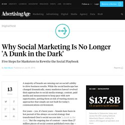 Why Social Marketing Is No Longer 'A Dunk in the Dark'