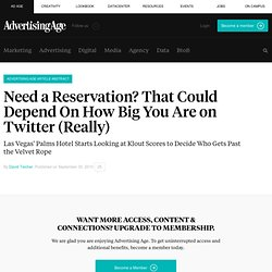 Need a Reservation? That Could Depend On How Big You Are on Twitter (Really) - Advertising Age - DigitalNext