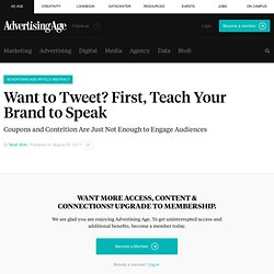 Want to Tweet? First, Teach Your Brand to Speak