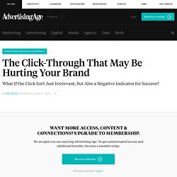 The Click-Through That May Be Hurting Your Brand - Advertising A