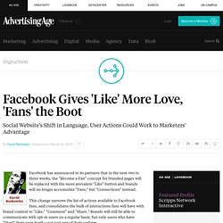 Facebook Gives 'Like' More Love, 'Fans' the Boot - Advertising A