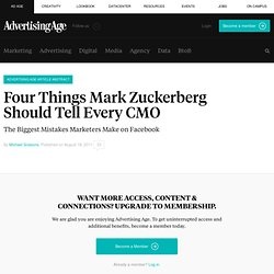 Four Things Mark Zuckerberg Should Tell Every CMO