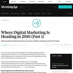 Where Digital Marketing Is Heading in 2010 (Part 1) - Advertisin