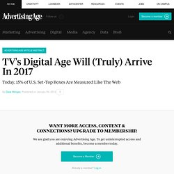 TV's Digital Age Will (Truly) Arrive In 2017