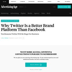 Why Twitter Is a Better Brand Platform Than Facebook