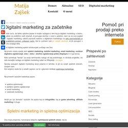 Digitalni marketing za začetnike - Matija Zajšek