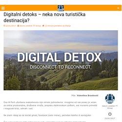Digitalni detoks - neka nova turistička destinacija?