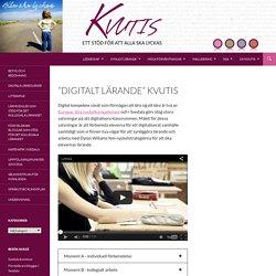 """""""Digitalt lärande"""" KvUtiS"""