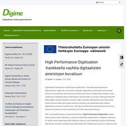 High Performance Digitisation -hankkeella vauhtia digitaalisten aineistojen kuvailuun – Digime