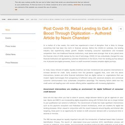 Post Covid-19, Retail Lending to Get A Boost Through Digitization – Authored Article by Navin Chandani
