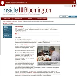 IU Herbarium's preserved plant collection enters new era with massive digitization project:Technology:Editor's Picks:Inside IU Bloomington:Indiana University Bloomington