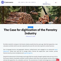 The Case for Digitization of the Forestry Industry
