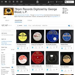 78rpm Records Digitized by George Blood, L.P. : Free Audio : Download & Streaming
