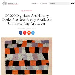 Getty Research Portal - 100,000 Digitized Art History Books Are Now Freely Available to Any Art Lover