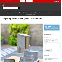 Digitizing Food: The Shape of Taste to Come
