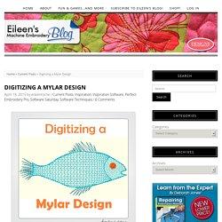 Digitizing a Mylar Design – Eileen's Machine Embroidery Blog