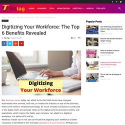 Digitizing Your Workforce: The Top 6 Benefits Revealed - Veo Tag