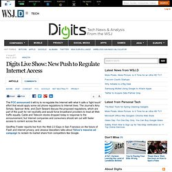 Digits Live Show: New Push to Regulate Internet Access - Digits