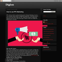 Diglon: How to use PPC Marketing