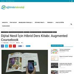 Dijital Nesil İçin Hibrid Ders Kitabı: Augmented Coursebook