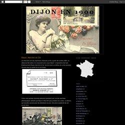 Dijon en 1900: Bauer, Marchet et Cie