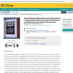 Die Blatt-Skelete (Blatt-Skelette) der Dikotyledonen - mit besonderer Rücksicht auf die Untersuchung und Bestimmung der fossilen Pflanzenreste. von Ettingshausen, Constantin, Ritter von