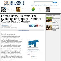 IATP - FEV 2014 - China's Dairy Dilemma - The Evolution and Future Trends of China's Dairy Industry