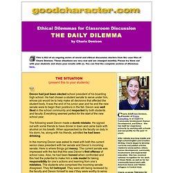 Ethical Dilemmas - Moral Dilemmas - Classroom Discussion