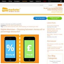 Digital dilemmas – Choosing between money off or percentage discounts?