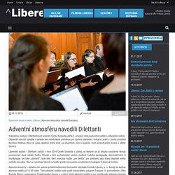 Adventní atmosféru navodili Dilettanti - Statutární město Liberec