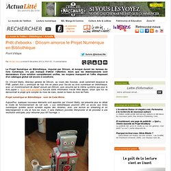 Prêt d'ebooks : Dilicom amorce le Projet Numérique en Bibliothèque