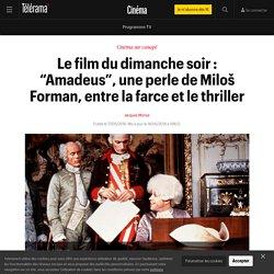 """Le film du dimanche soir : """"Amadeus"""", une perle de Miloš Forman, entre la farce et le thriller - Cinéma"""