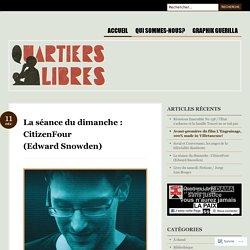La séance du dimanche : CitizenFour (Edward Snowden)
